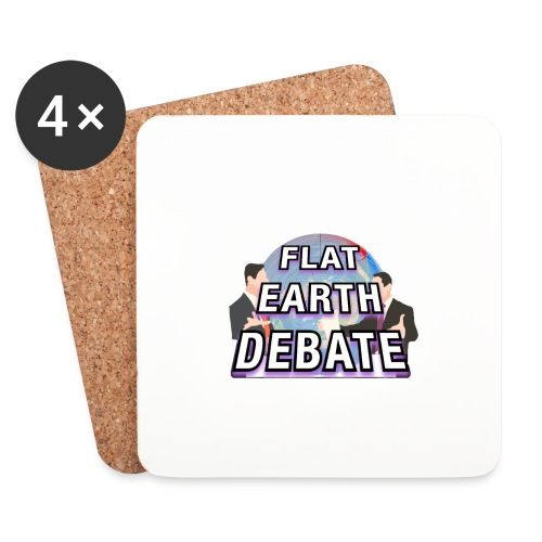 Flat Earth Debate - Coasters (set of 4)