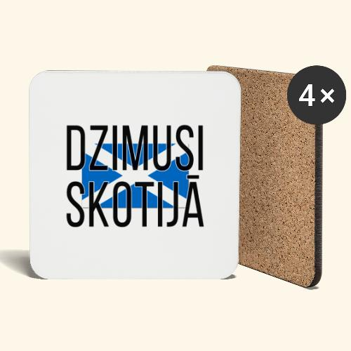 Born in Scotland (Latvian) female only - Coasters (set of 4)