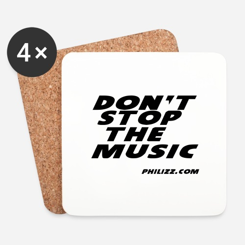 dontstopthemusic - Coasters (set of 4)