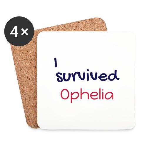 ISurvivedOphelia - Coasters (set of 4)