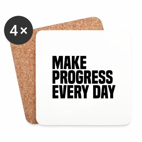 MAKE PROGRESS EVERY DAY - Coasters (set of 4)