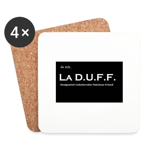 Je Suis... La D.U.F.F. - Onderzetters (4 stuks)