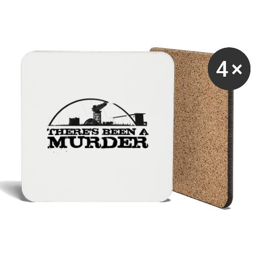There s Been A Murder - Coasters (set of 4)