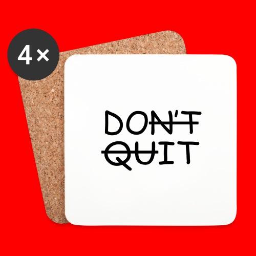 Don't Quit, Do It - Glasbrikker (sæt med 4 stk.)