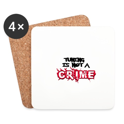 Tuning is not a crime - Untersetzer (4er-Set)
