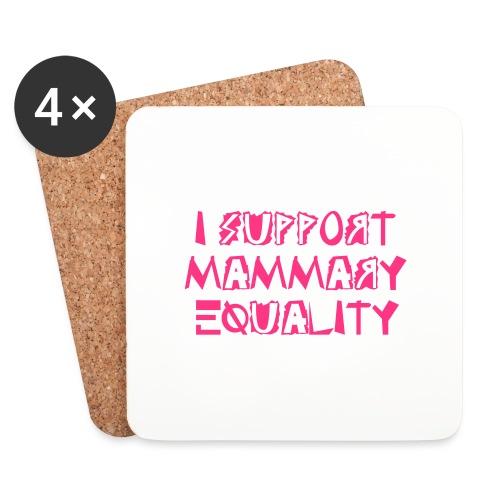 #Fablife - I Support Mammary Equality - Glasbrikker (sæt med 4 stk.)