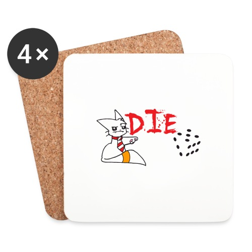 DIE - Coasters (set of 4)