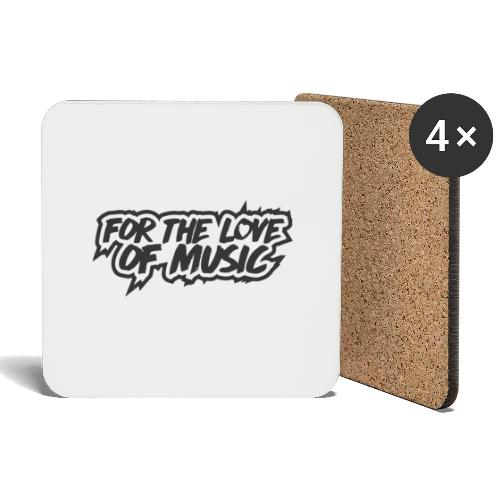 FOR THE LOVE OF MUSIC - Coasters (set of 4)