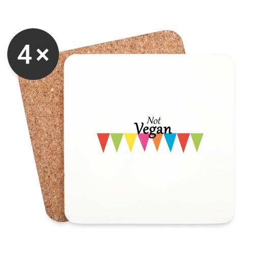 Not Vegan - Coasters (set of 4)