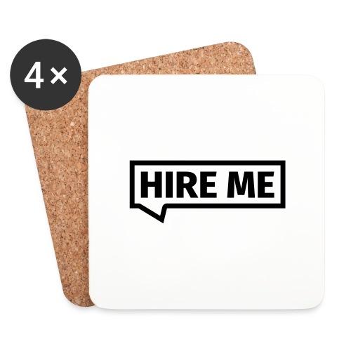 HIRE ME! (callout) - Coasters (set of 4)