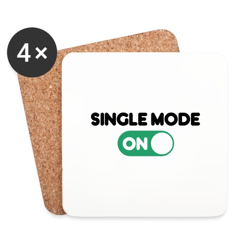 single mode ON - Sottobicchieri (set da 4 pezzi)