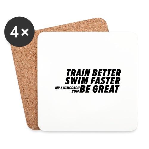 TRAIN BETTER. SWIM FASTER. BE GREAT. - Untersetzer (4er-Set)