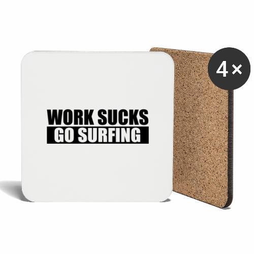 work_sucks_go_surf - Coasters (set of 4)