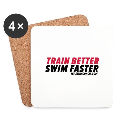 TRAIN BETTER. SWIM FASTER. - Untersetzer (4er-Set)