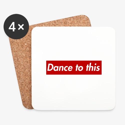 Dance to this - Untersetzer (4er-Set)