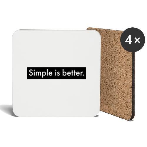 Simple Is Better - Coasters (set of 4)