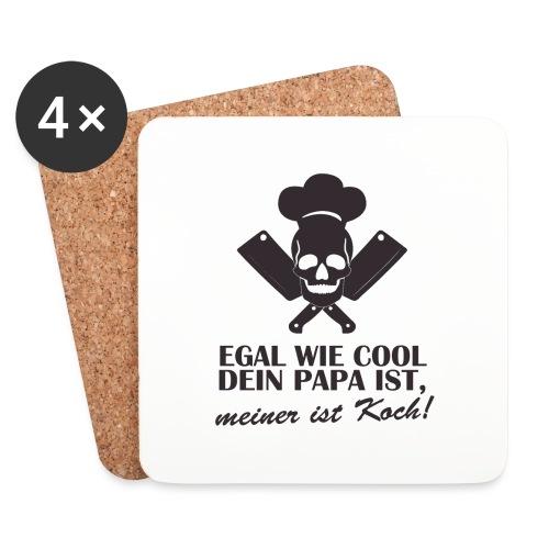 Egal wie cool Dein Papa ist, meiner ist Koch - Untersetzer (4er-Set)