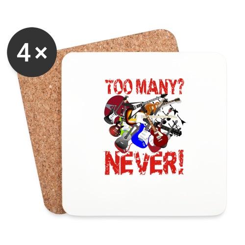 Too Many Guitars? Never! - Coasters (set of 4)