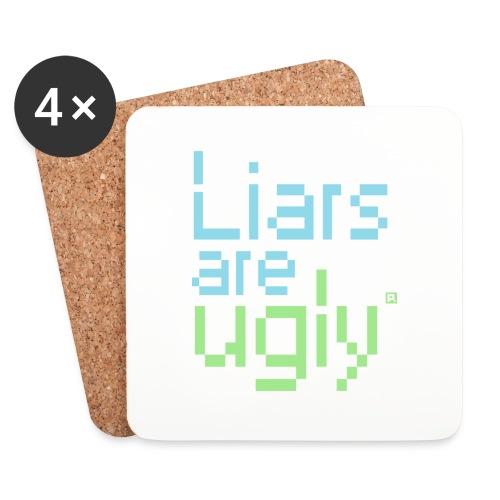 Liars Are Ugly - Onderzetters (4 stuks)