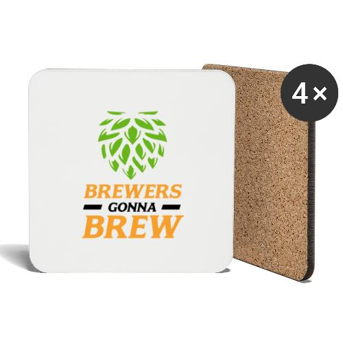 Brewers gonna brew! - Brauer gift idea - Coasters (set of 4)