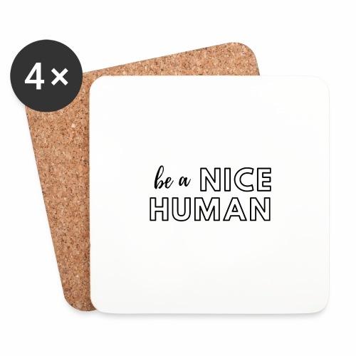 Be a Nice Human | monochrome black - Sottobicchieri (set da 4 pezzi)