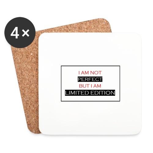 I am not perfect - but i am limited edition - Onderzetters (4 stuks)