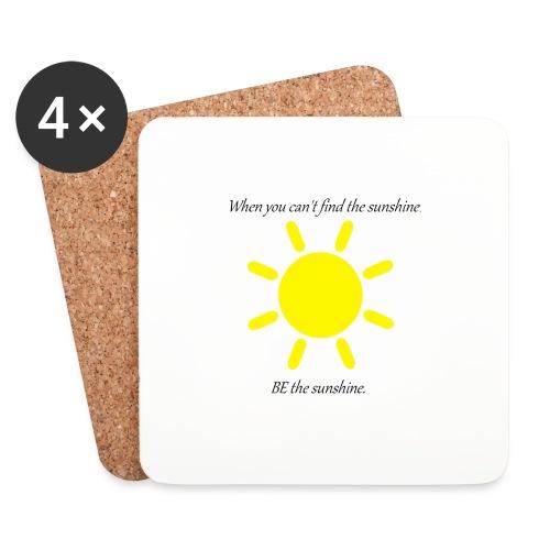 Be the sunshine - Coasters (set of 4)