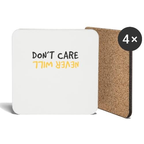Don't Care, Never Will by Dougsteins - Coasters (set of 4)