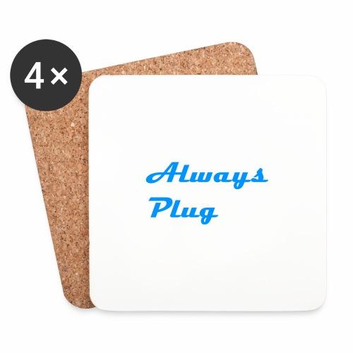 MattMonster Always Plug Merch - Coasters (set of 4)