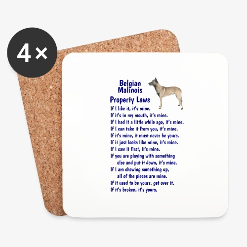 Belgian Malinois property laws - Coasters (set of 4)