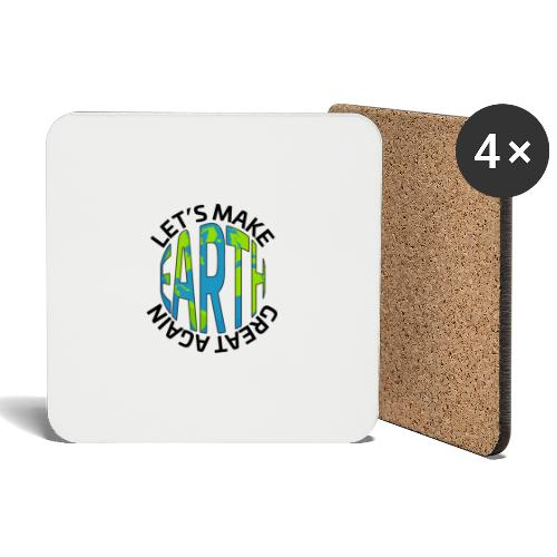 Let's Make Earth Great Again Square - Underlägg (4-pack)
