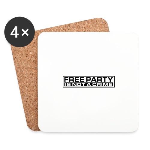 free party is not a crime - Sottobicchieri (set da 4 pezzi)