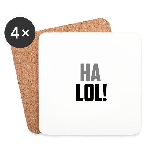 The CrimsonAura 'Ha LOL!' Stream Quote. - Coasters (set of 4)