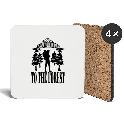I m going to the mountains to the forest - Coasters (set of 4)