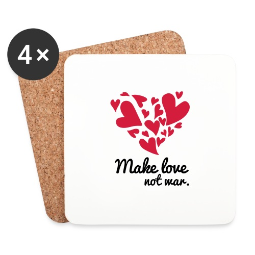 Make Love Not War T-Shirt - Coasters (set of 4)