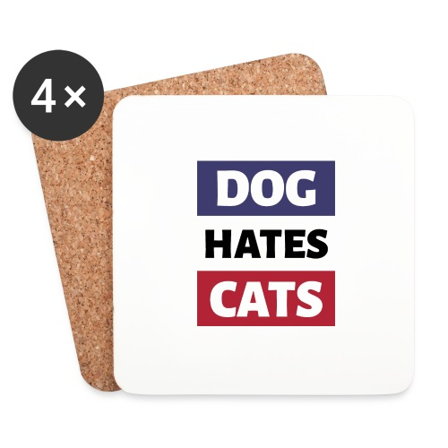 Dog Hates Cats - Untersetzer (4er-Set)