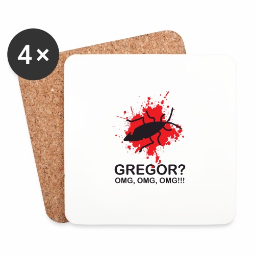 OMG, Gregor Samsa is dead! - Coasters (set of 4)