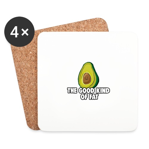 Avocado: The Good Kind of Fat - Coasters (set of 4)