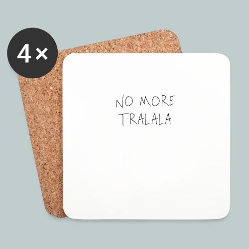 No More Tra La La - Underlägg (4-pack)