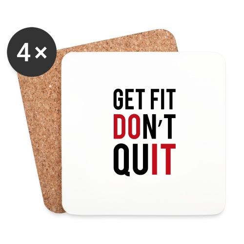 get fit dont quit - Dessous de verre (lot de 4)