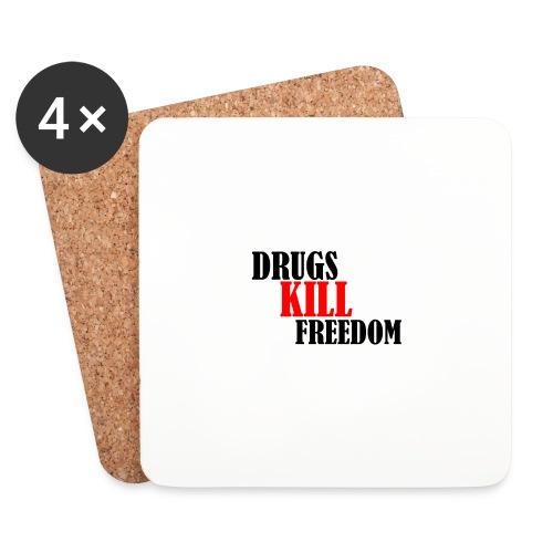 Drugs KILL FREEDOM! - Podstawki (4 sztuki w zestawie)