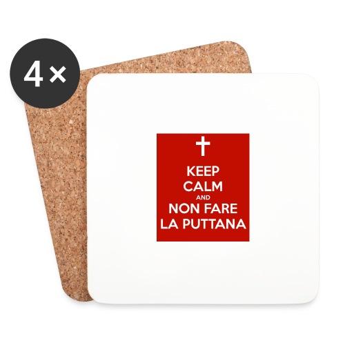 keep-calm-and-non-fare-la-puttana - Sottobicchieri (set da 4 pezzi)