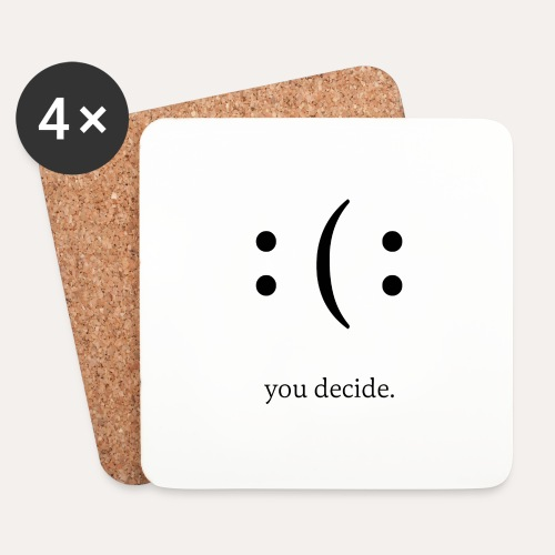 you decide. - Untersetzer (4er-Set)