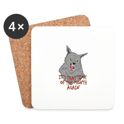 That Time of the Month - Coasters (set of 4)