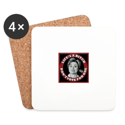 Don't Vote Hilary - Coasters (set of 4)