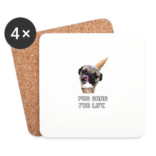 Pug Gang For Life. - Coasters (set of 4)