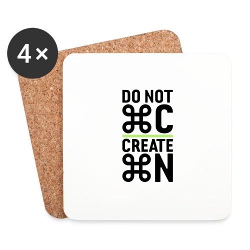 do not copy create something new – Geschenkidee - Untersetzer (4er-Set)
