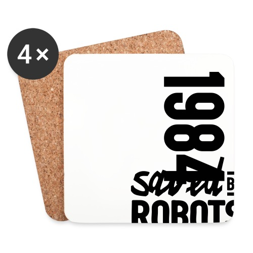 1984 / Saved By Robots Premium Tote Bag - Coasters (set of 4)