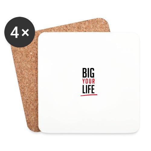 Big Your Life - Untersetzer (4er-Set)