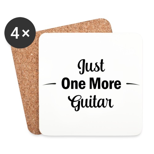 Just One More Guitar - Coasters (set of 4)